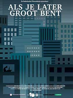 ALS JE LATER GROOT BENT – WHEN YOU GROW UP (dir. Baggermann)