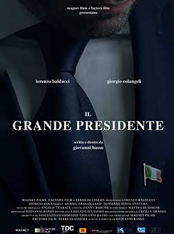 IL GRANDE PRESIDENTE – THE GREAT PRESIDENT (dir. G. Basso)
